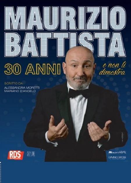 Maurizio Battista - 30 anni... e non li dimostra